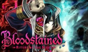 Bloodstained Ritual of the Night game download