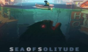 Sea of Solitude game download