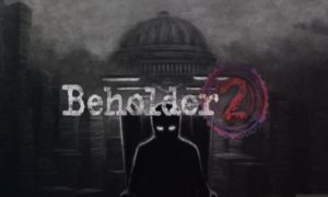 Beholder 2 game download