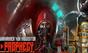 Warhammer 40,000 Inquisitor Prophecy game download