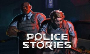 Police Stories game download