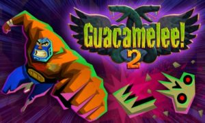 Download Guacamelee 2 Game
